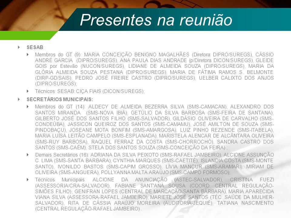 Presentes na reunião SESAB: