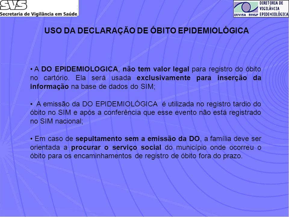 USO DA DECLARAÇÃO DE ÓBITO EPIDEMIOLÓGICA