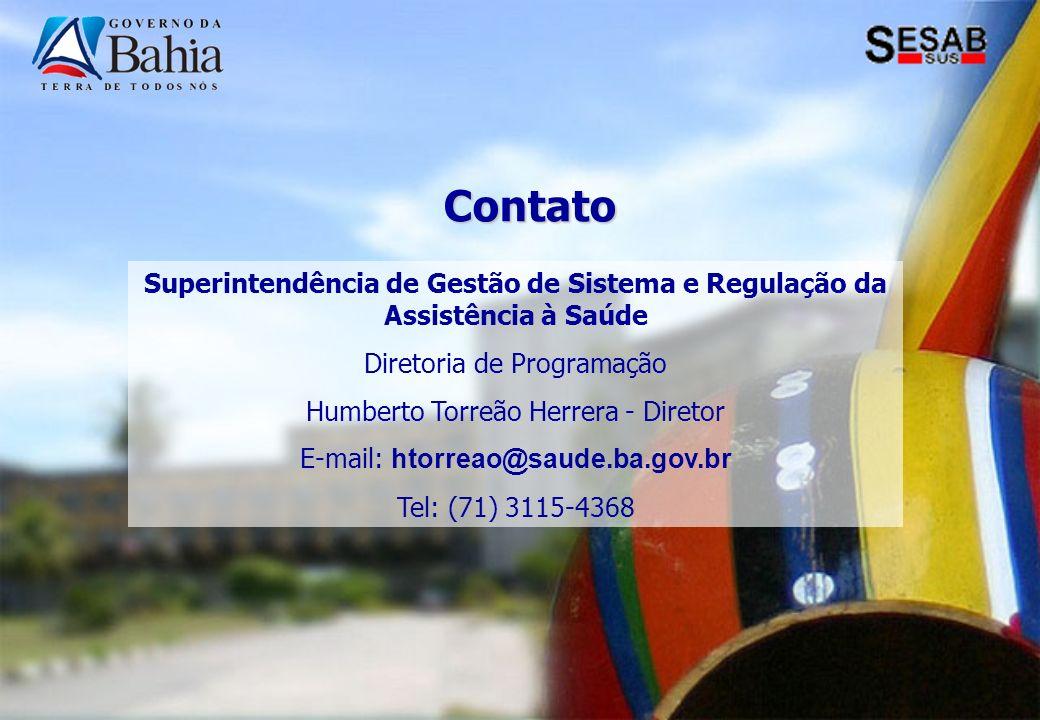 Contato Superintendência de Gestão de Sistema e Regulação da Assistência à Saúde. Diretoria de Programação.