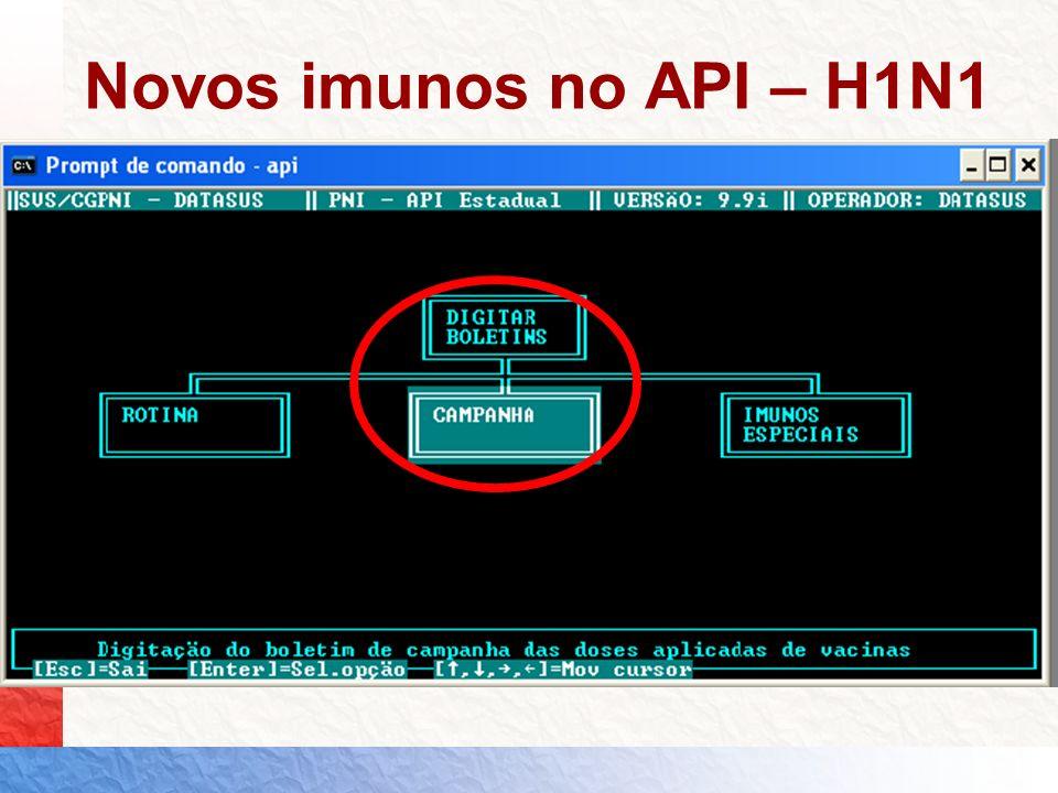 Novos imunos no API – H1N1