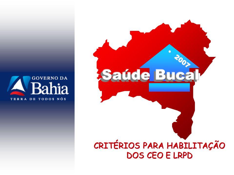 CRITÉRIOS PARA HABILITAÇÃO DOS CEO E LRPD
