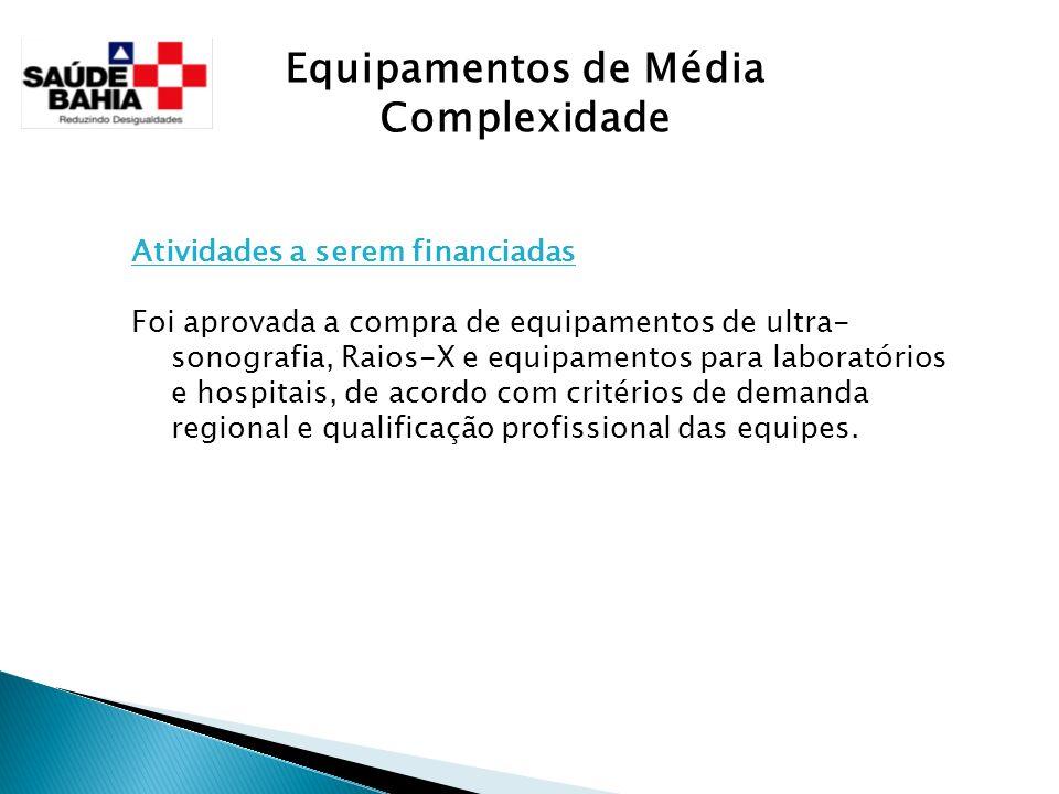 Equipamentos de Média Complexidade