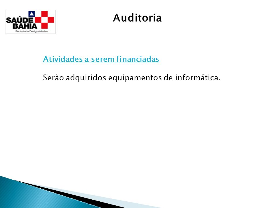 Auditoria Atividades a serem financiadas