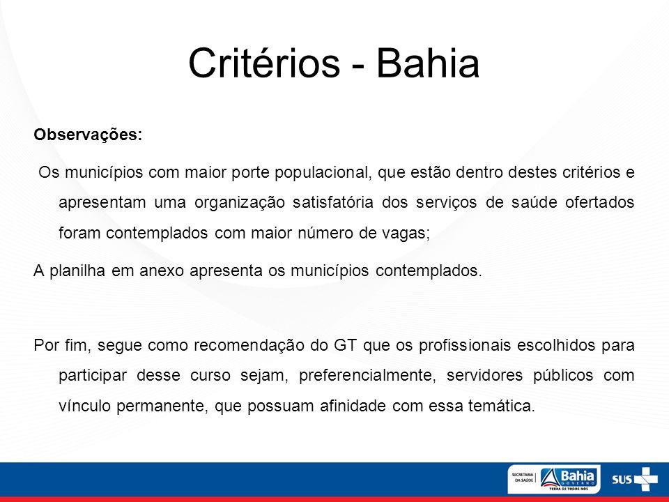 Critérios - Bahia Observações: