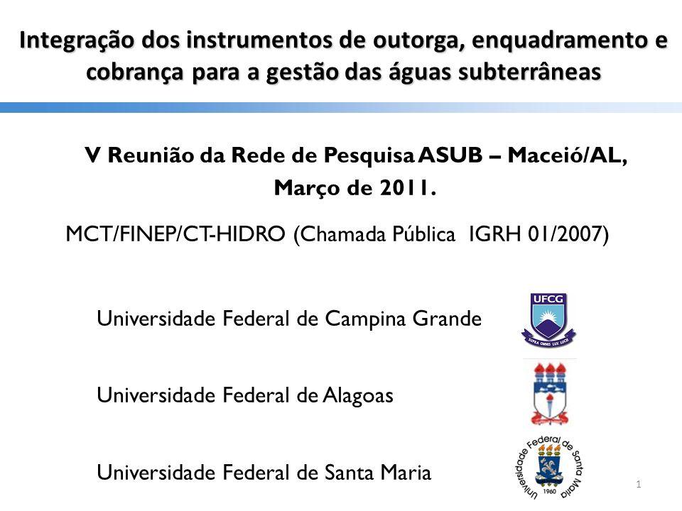 V Reunião da Rede de Pesquisa ASUB – Maceió/AL, Março de 2011.
