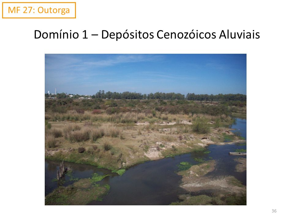 Domínio 1 – Depósitos Cenozóicos Aluviais
