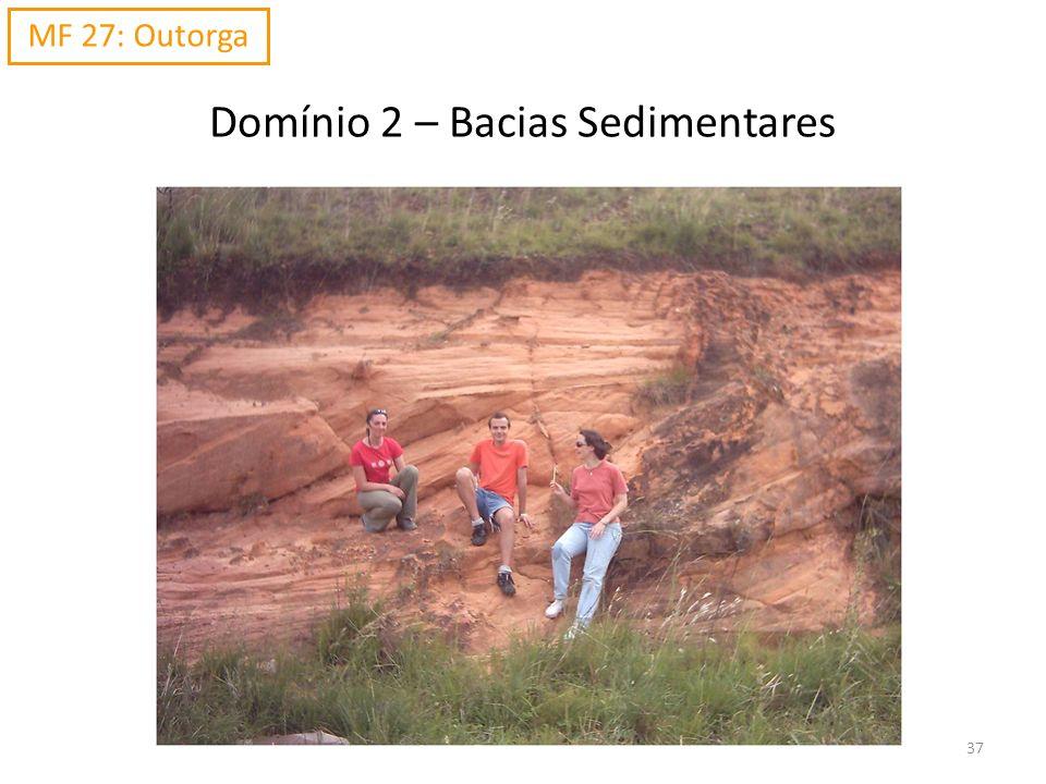 Domínio 2 – Bacias Sedimentares