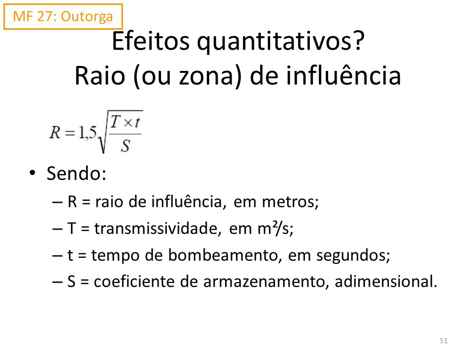 Efeitos quantitativos Raio (ou zona) de influência