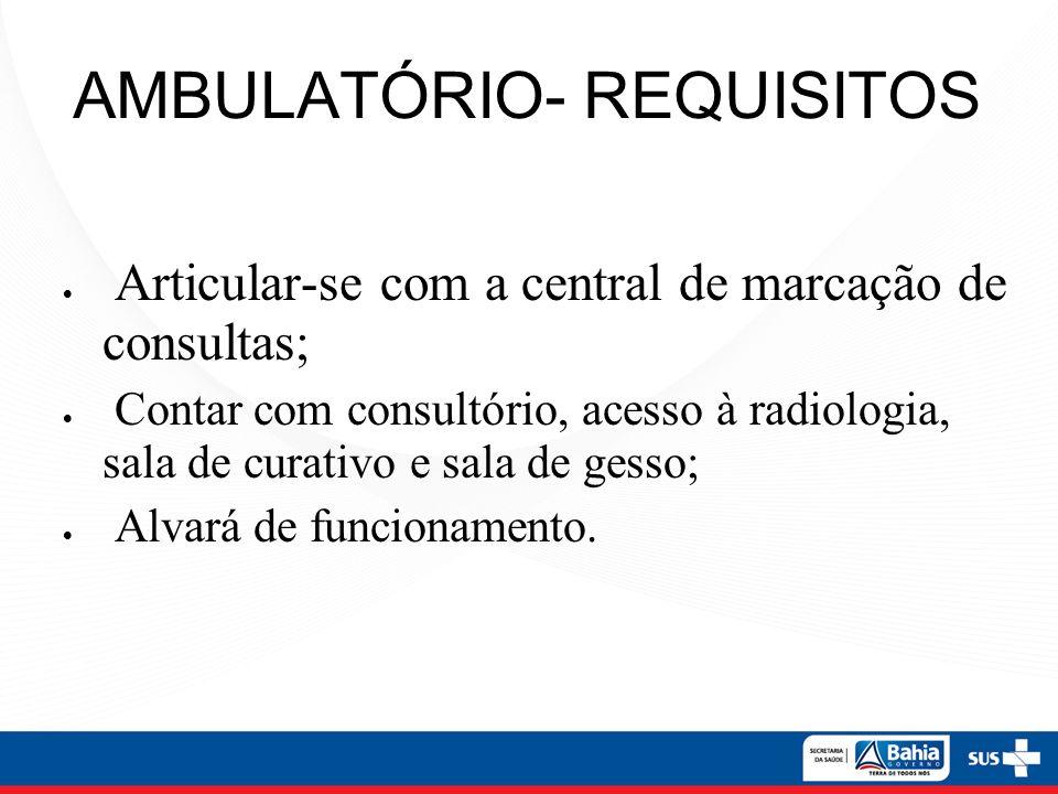 AMBULATÓRIO- REQUISITOS