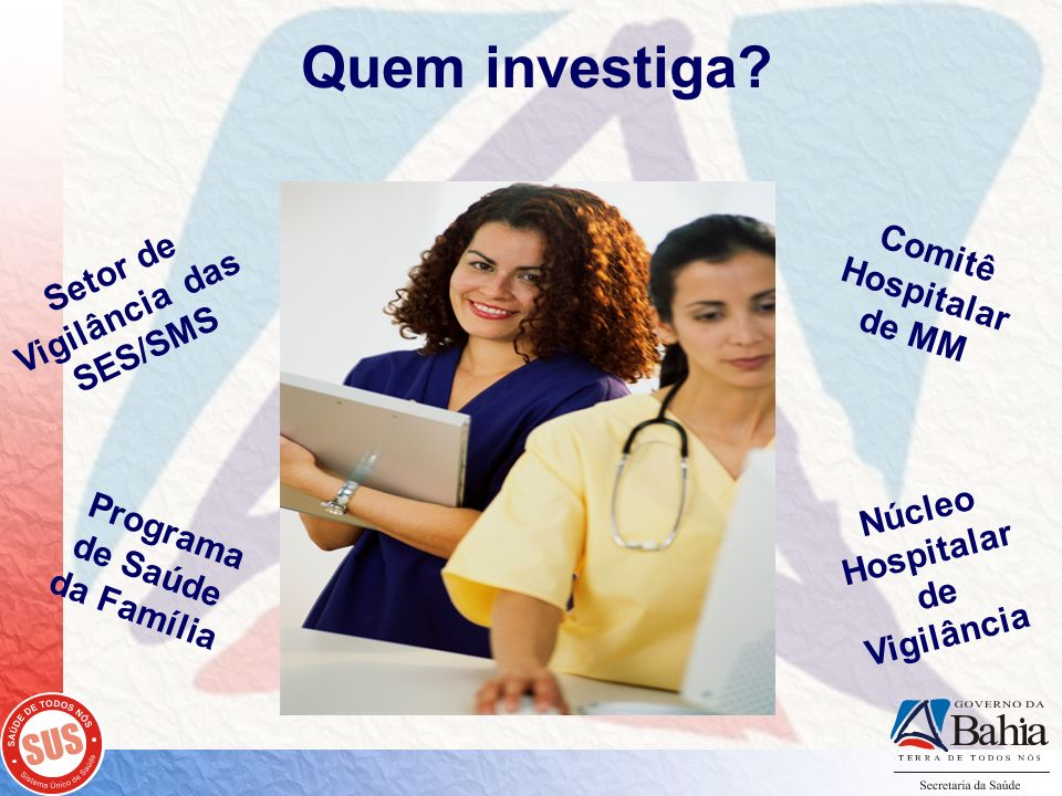 Quem investiga Comitê Hospitalar de MM