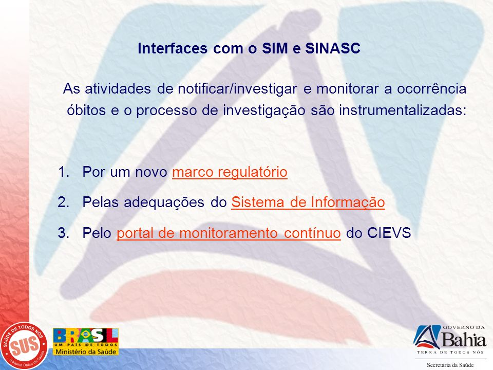 Interfaces com o SIM e SINASC