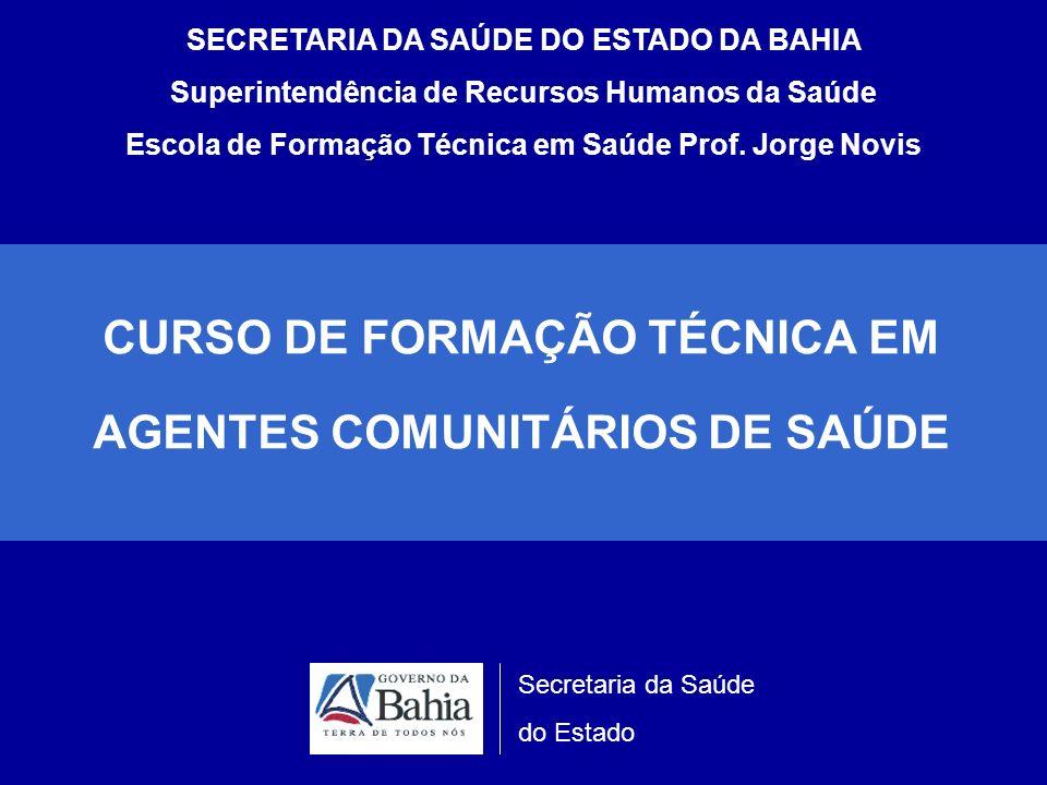 CURSO DE FORMAÇÃO TÉCNICA EM AGENTES COMUNITÁRIOS DE SAÚDE