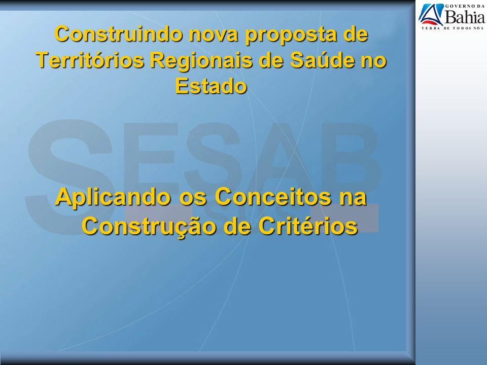 Construindo nova proposta de Territórios Regionais de Saúde no Estado