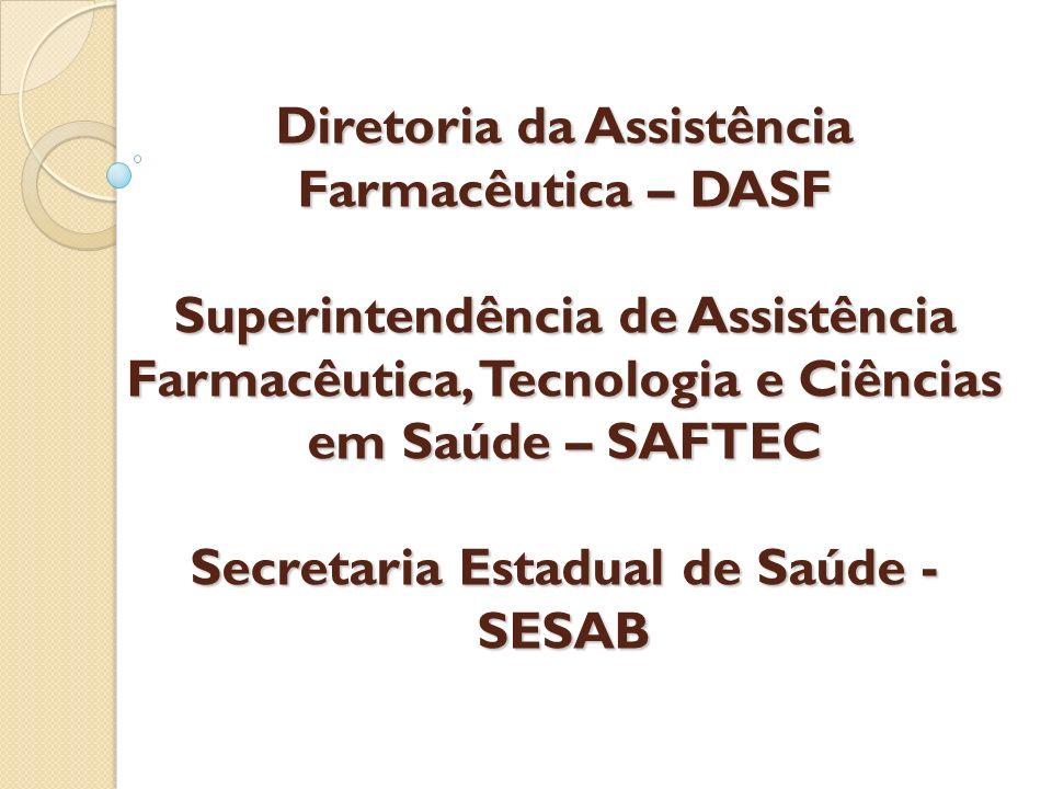 Diretoria da Assistência Farmacêutica – DASF
