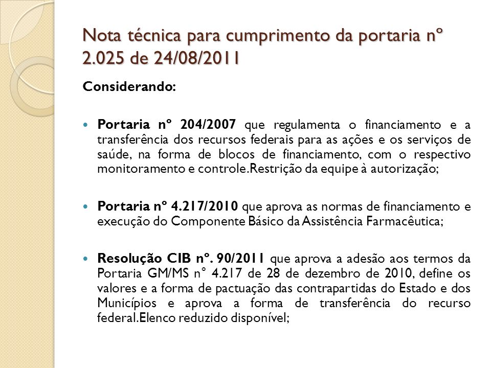 Nota técnica para cumprimento da portaria nº 2.025 de 24/08/2011