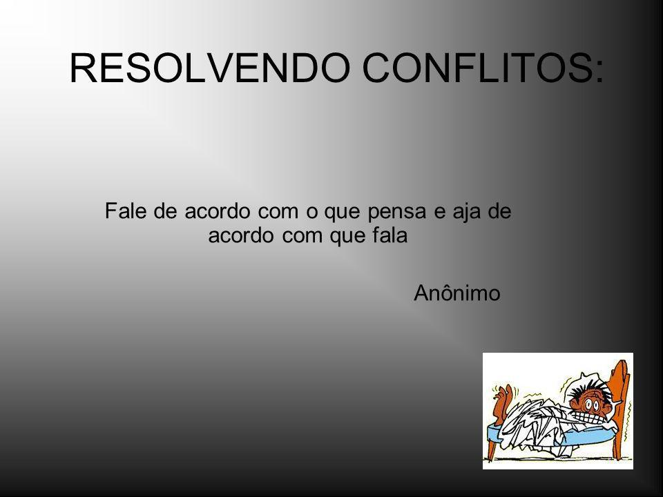 RESOLVENDO CONFLITOS: