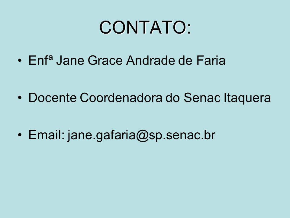 CONTATO: Enfª Jane Grace Andrade de Faria