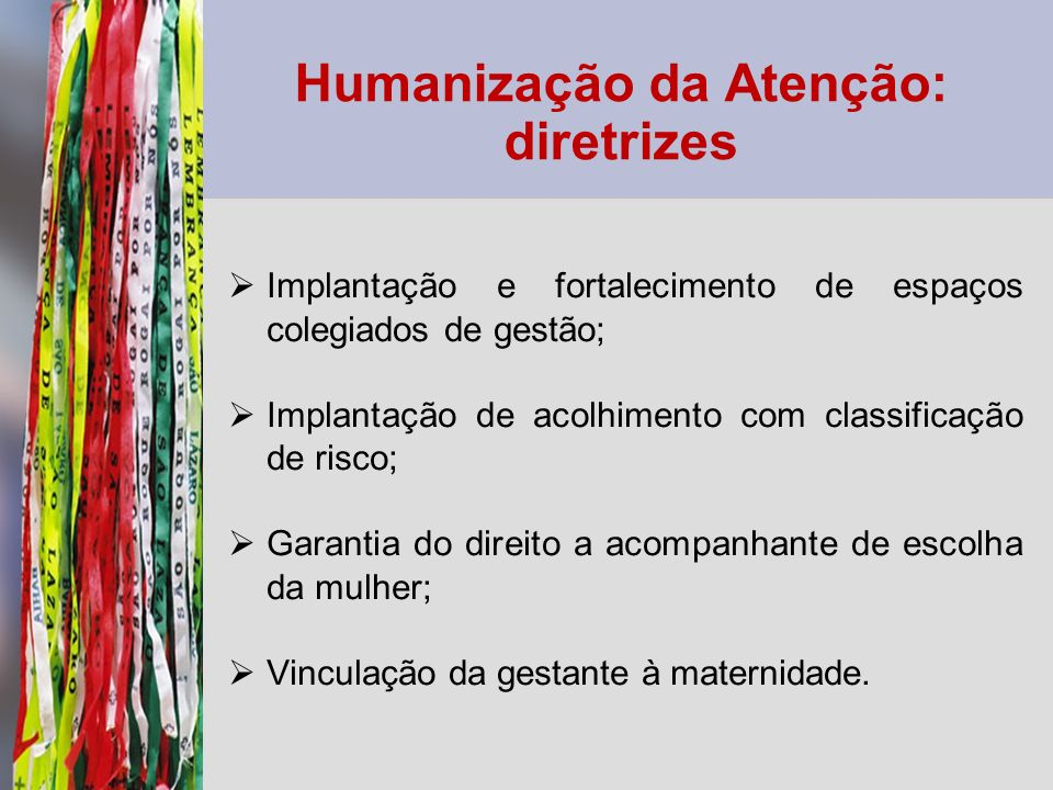 Humanização da Atenção: diretrizes