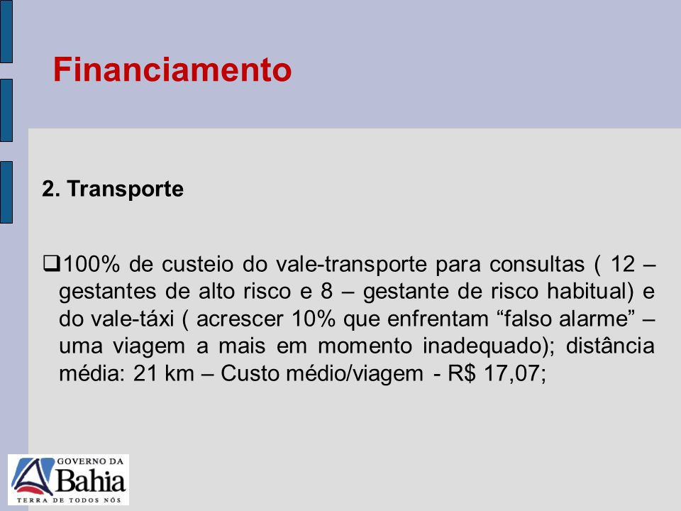 Financiamento 2. Transporte