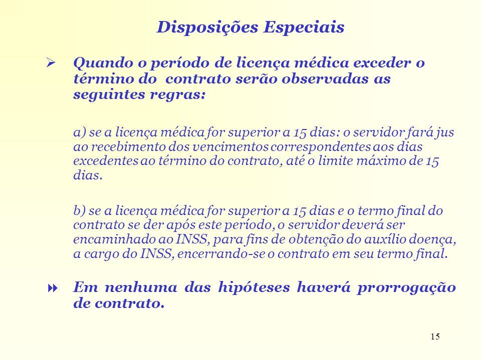 Disposições Especiais