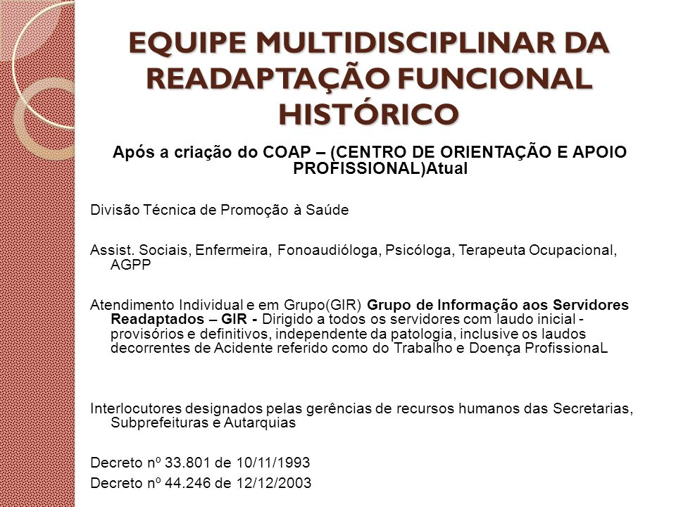 EQUIPE MULTIDISCIPLINAR DA READAPTAÇÃO FUNCIONAL HISTÓRICO