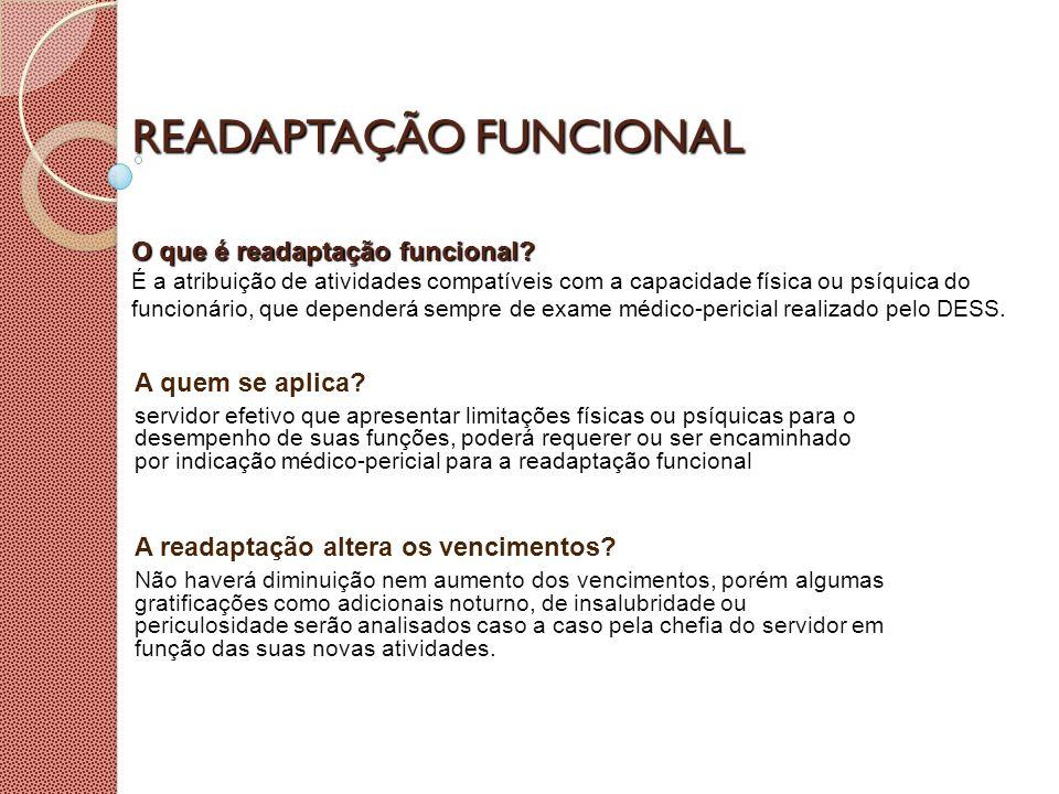 READAPTAÇÃO FUNCIONAL O que é readaptação funcional