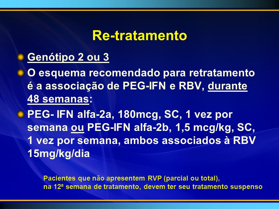 Re-tratamento Genótipo 2 ou 3