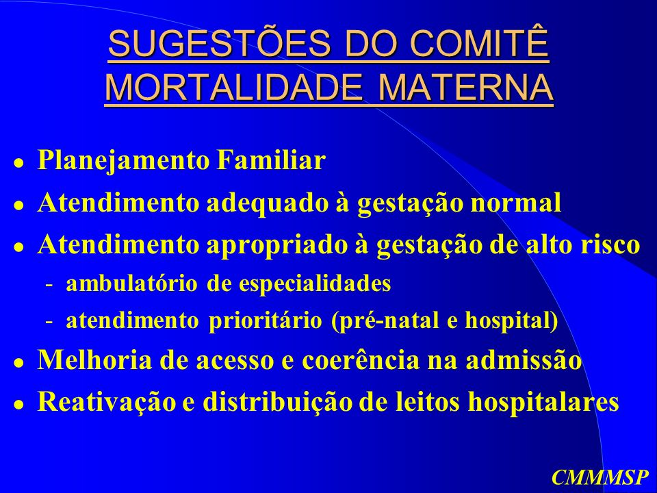 SUGESTÕES DO COMITÊ MORTALIDADE MATERNA