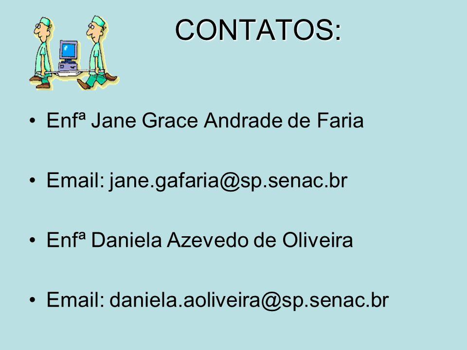 CONTATOS: Enfª Jane Grace Andrade de Faria