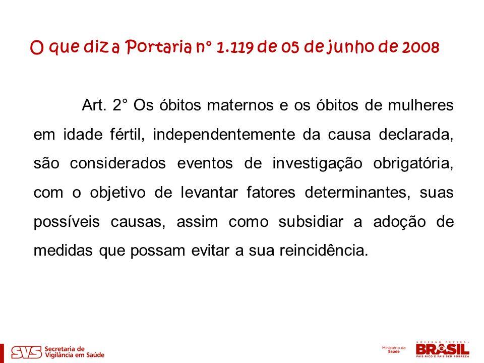 O que diz a Portaria n° 1.119 de 05 de junho de 2008