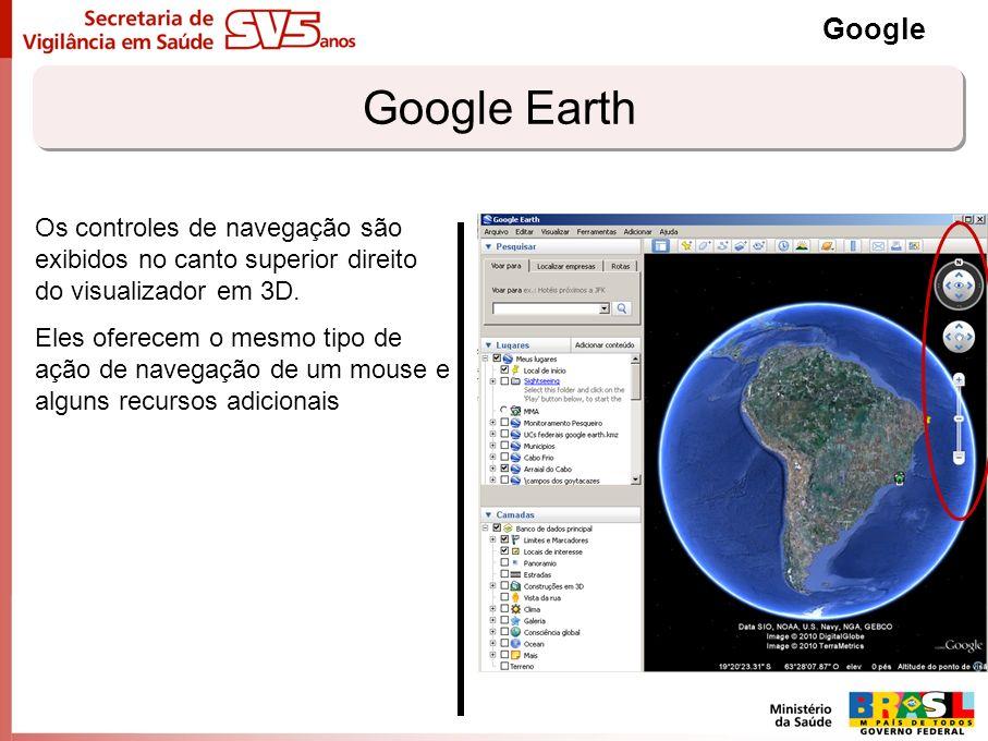 Google Google Earth. Os controles de navegação são exibidos no canto superior direito do visualizador em 3D.