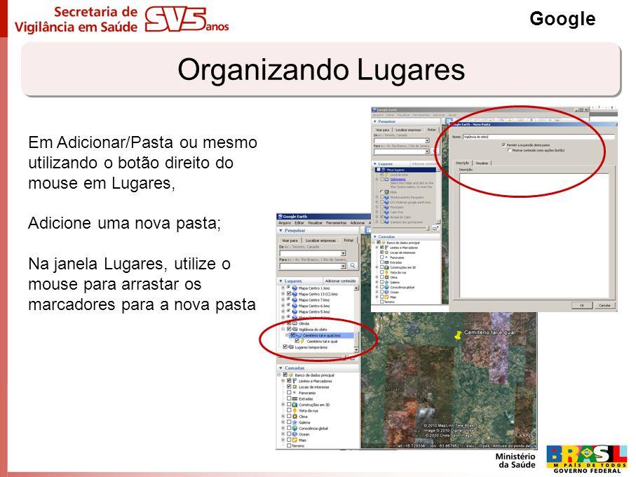 Organizando Lugares Google