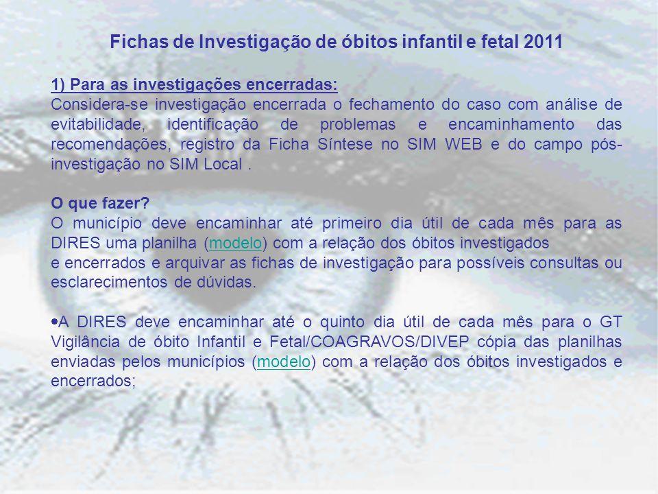 Fichas de Investigação de óbitos infantil e fetal 2011