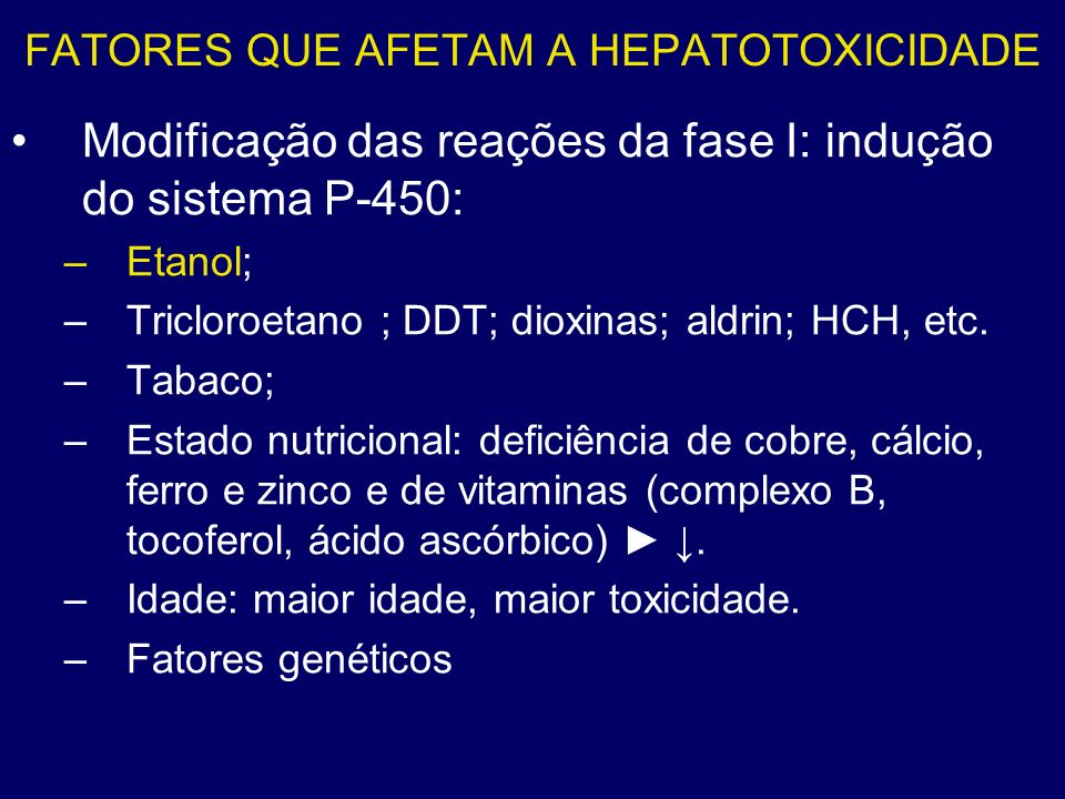 FATORES QUE AFETAM A HEPATOTOXICIDADE