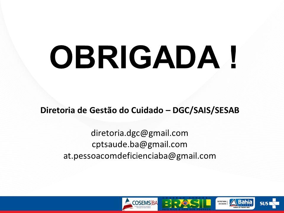 Diretoria de Gestão do Cuidado – DGC/SAIS/SESAB