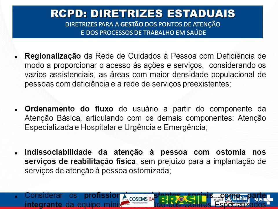 RCPD: DIRETRIZES ESTADUAIS