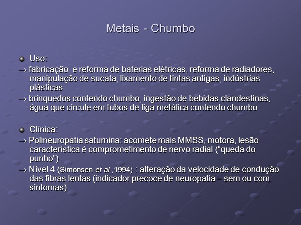 Metais - Chumbo Uso: