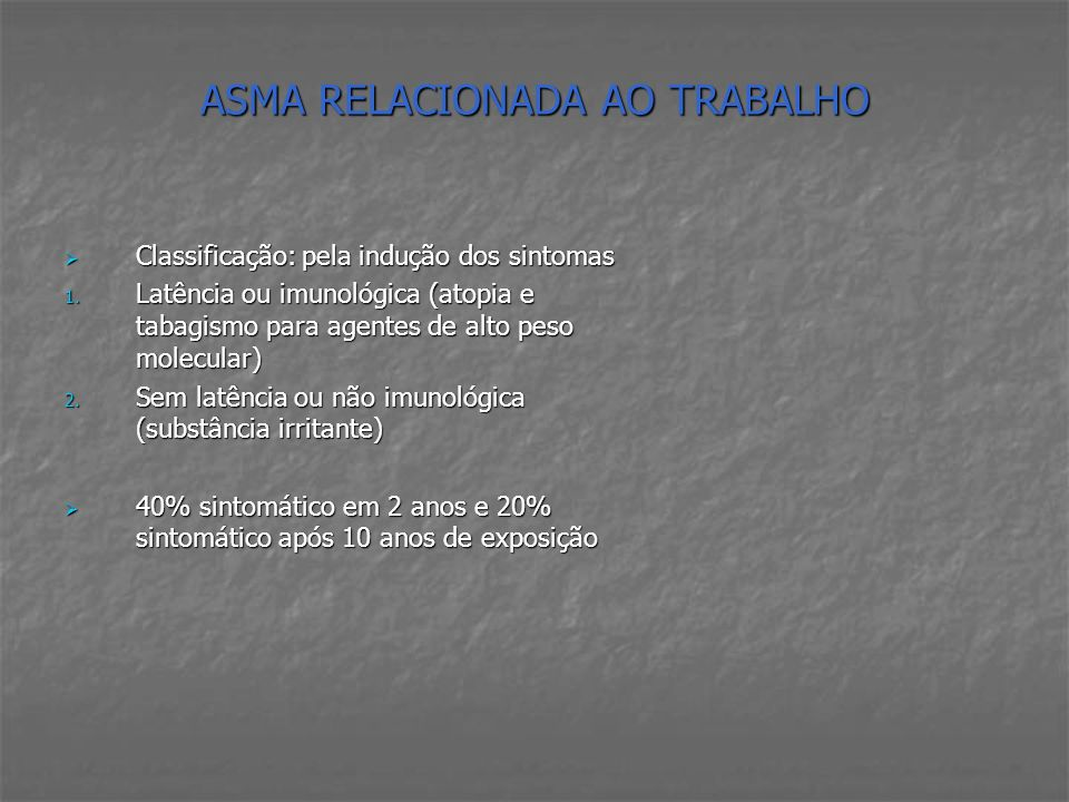 ASMA RELACIONADA AO TRABALHO