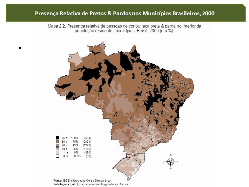 Presença Relativa de Pretos & Pardos nos Municípios Brasileiros, 2000