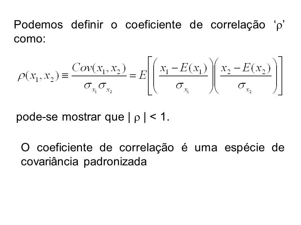 Podemos definir o coeficiente de correlação '' como: