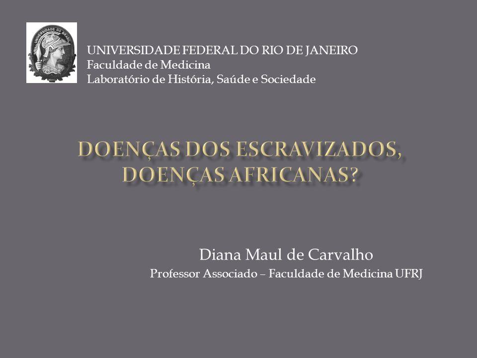 DOENÇAS DOS ESCRAVIZADOS, DOENÇAS AFRICANAS