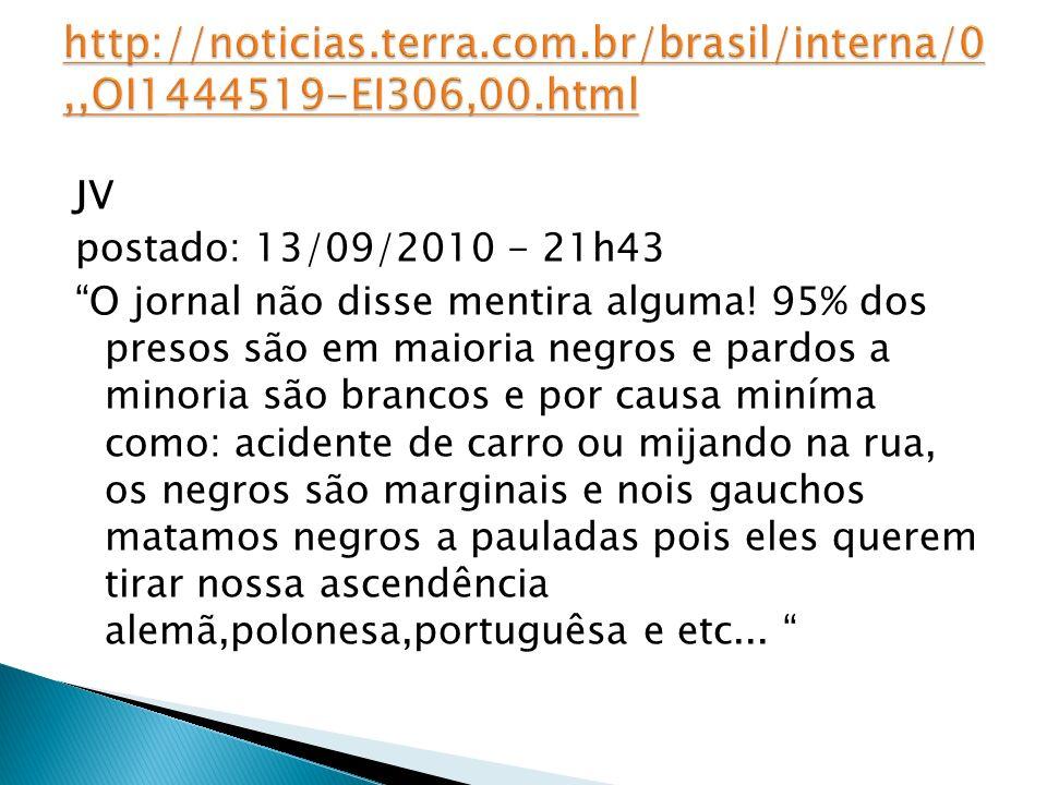 http://noticias. terra. com. br/brasil/interna/0,,OI1444519-EI306,00