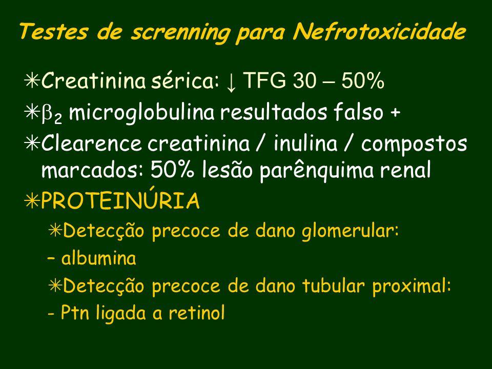 Testes de screnning para Nefrotoxicidade