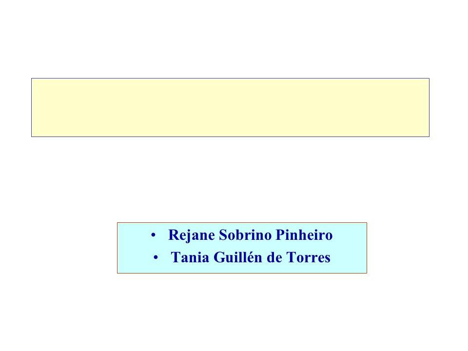 Rejane Sobrino Pinheiro Tania Guillén de Torres