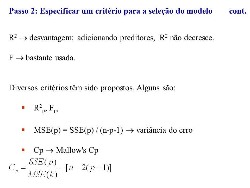 Passo 2: Especificar um critério para a seleção do modelo cont.