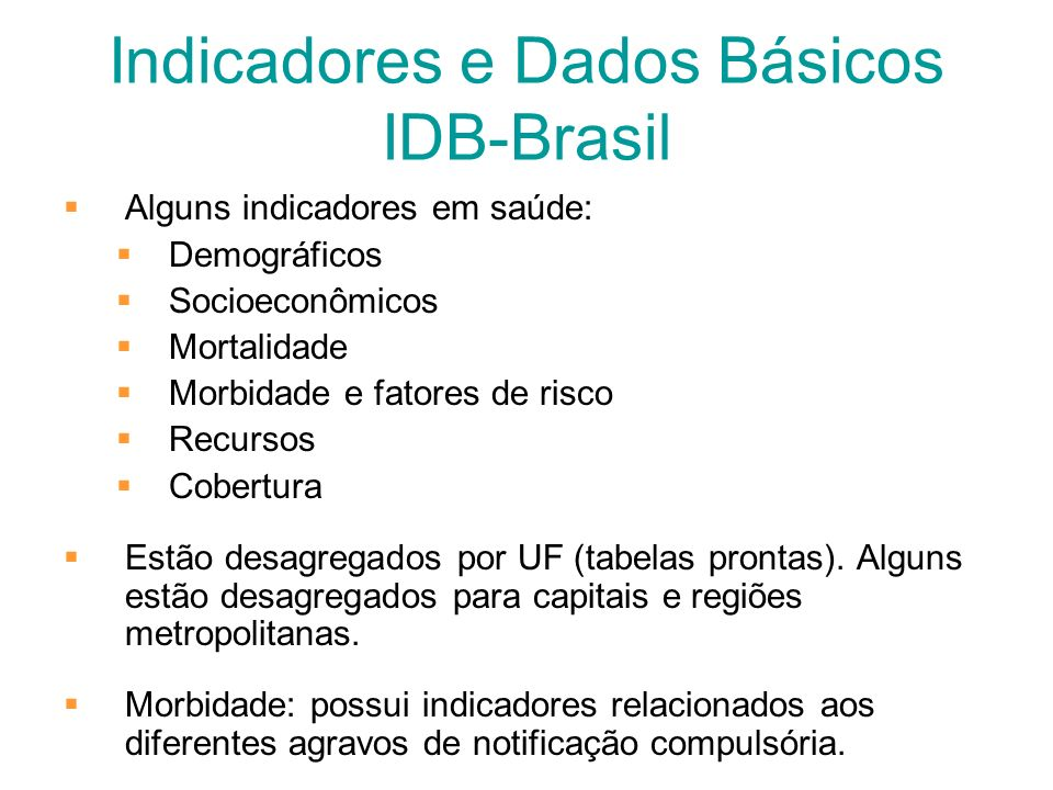 Indicadores e Dados Básicos IDB-Brasil