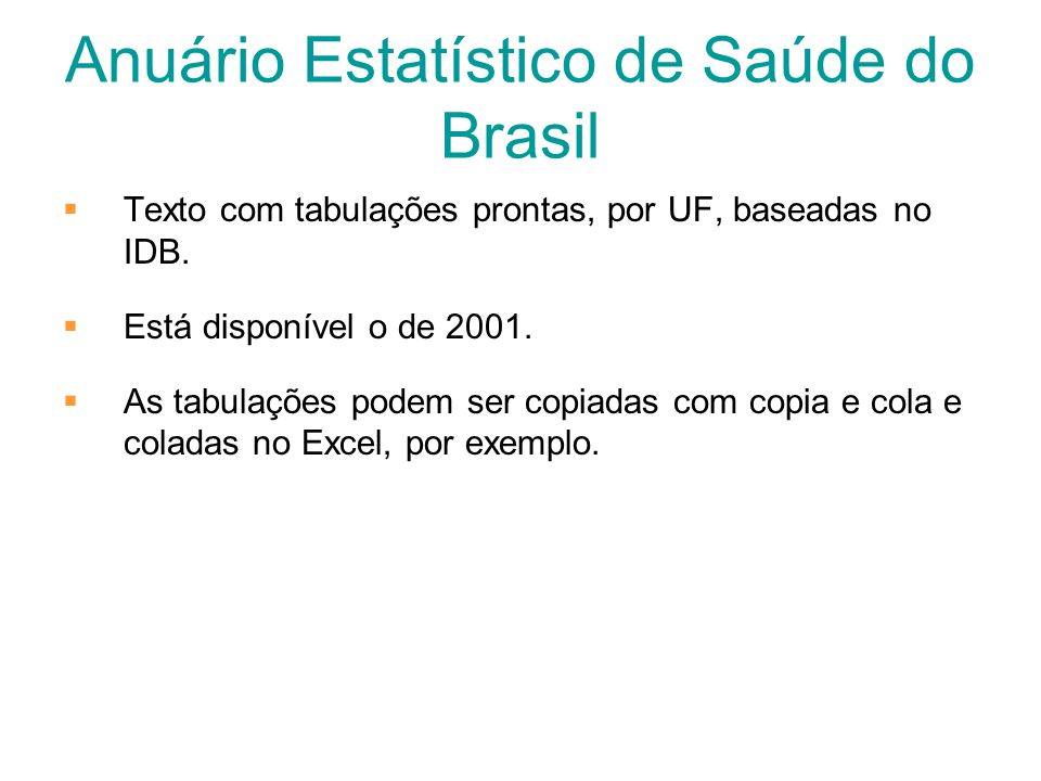Anuário Estatístico de Saúde do Brasil