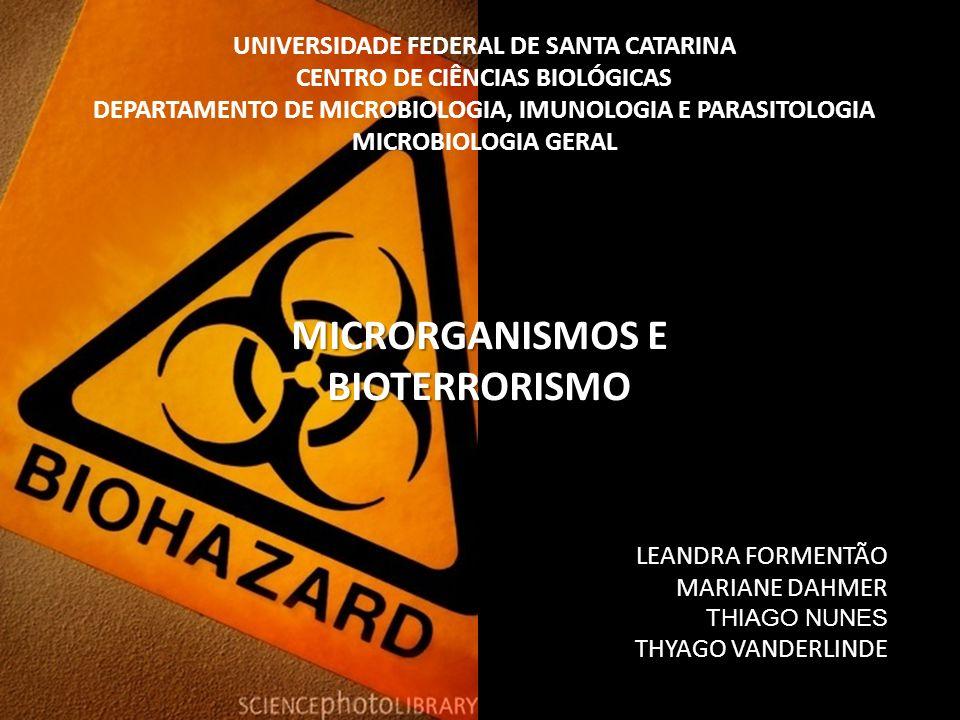 MICRORGANISMOS E BIOTERRORISMO