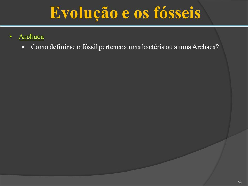 Evolução e os fósseis Archaea