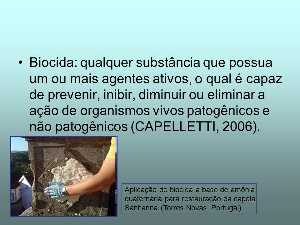 Biocida: qualquer substância que possua um ou mais agentes ativos, o qual é capaz de prevenir, inibir, diminuir ou eliminar a ação de organismos vivos patogênicos e não patogênicos (CAPELLETTI, 2006).